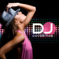 dj cover this - love you like a love song
