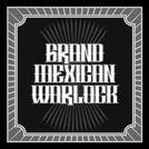 Grand Mexican Warlock