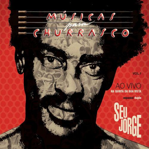 CD Músicas Para Churrasco Vol.1 Ao Vivo (Deluxe Edition) – Seu Jorge (2012)