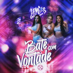 Música Bate Com Vontade - MC Loma e As Gêmeas Lacração (2020)
