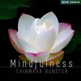 Chinmaya Dunster - Mindfulness