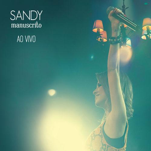 Baixar CD Manuscrito Ao Vivo – Sandy (2011) Grátis