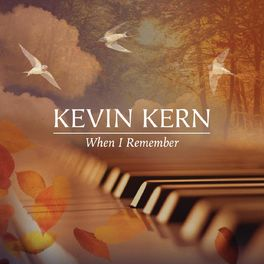 Kevin Kern - When I Remember