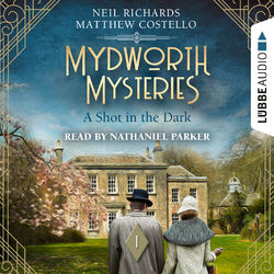 A Shot in the Dark - Mydworth Mysteries - A Cosy Historical Mystery Series, Episode 1 (Unabridged) Audiobook