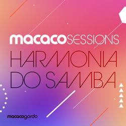 Download Harmonia Do Samba - Macaco Sessions (Ao Vivo) 2019