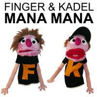 Mana Mana (Bigroom rmx) - FINGER - KADEL