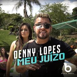 Música Meu Juízo - Denny Lopes (2021) Download