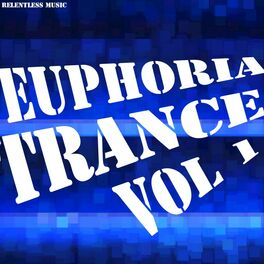 Album cover of Euphoria Trance, Vol. 1