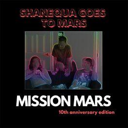 Album cover of Mission Mars (10th Anniversary Edition)