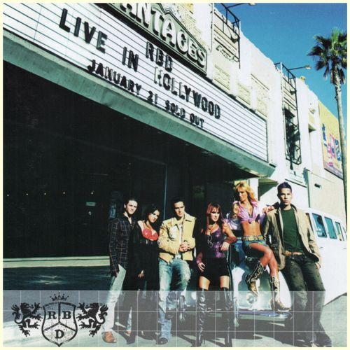 Baixar CD Live In Hollywood (En Vivo) – RBD (2005) Grátis