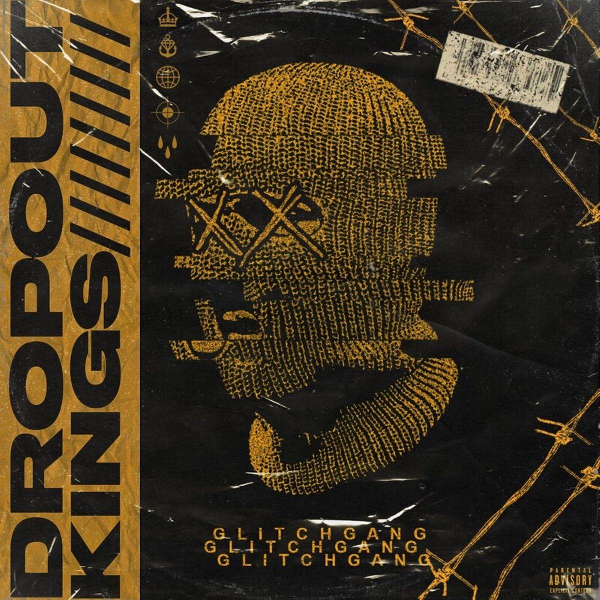 Dropout Kings - GlitchGang [single] (2020)