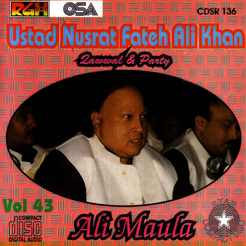 Ustad Nusrat Fateh Ali Khan: Ali Maula Vol  43 - Music