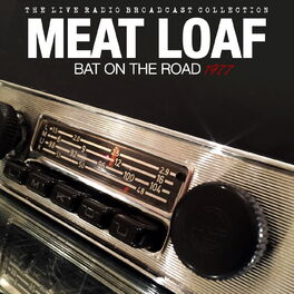Album cover of Meat Loaf - Bat On The Road 1977