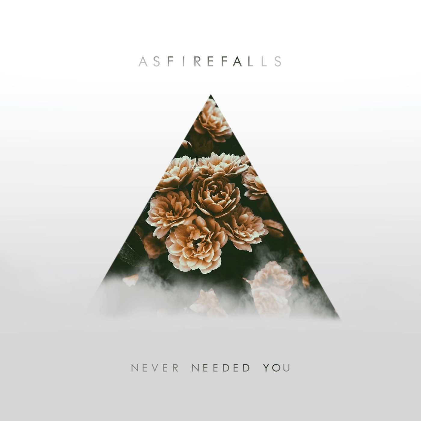 Asfirefalls - Never Needed You [EP] (2017)