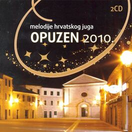 Album cover of Melodije Hrvatskog Juga - Opuzen 2010