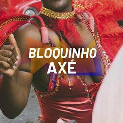 Bloquinho Axé 2019 CD Completo