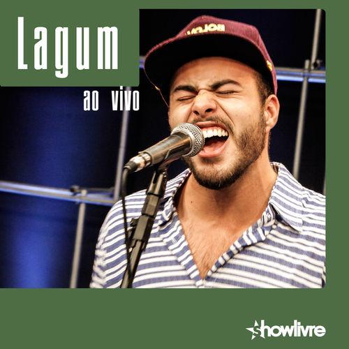 CD Lagum no Estúdio Showlivre (Ao Vivo) – Lagum (2016)