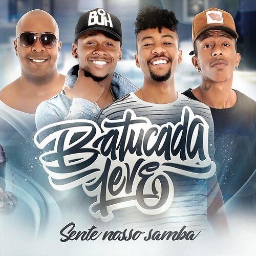 CD Sente Nosso Samba – Batucada Leve (2018)