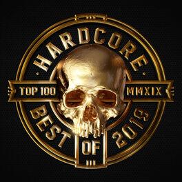 Album cover of Hardcore Top 100 - Best Of 2019