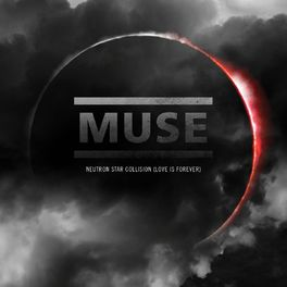 Album cover of Neutron Star Collision [Love Is Forever]