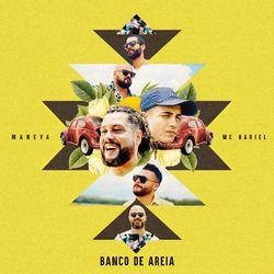 Banco De Areia (part. Mc Hariel) - Maneva Download