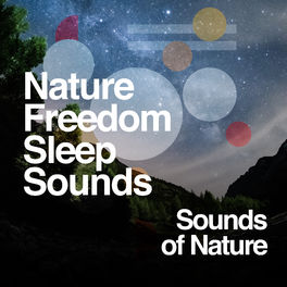 Album cover of Nature Freedom - Sleep Sounds
