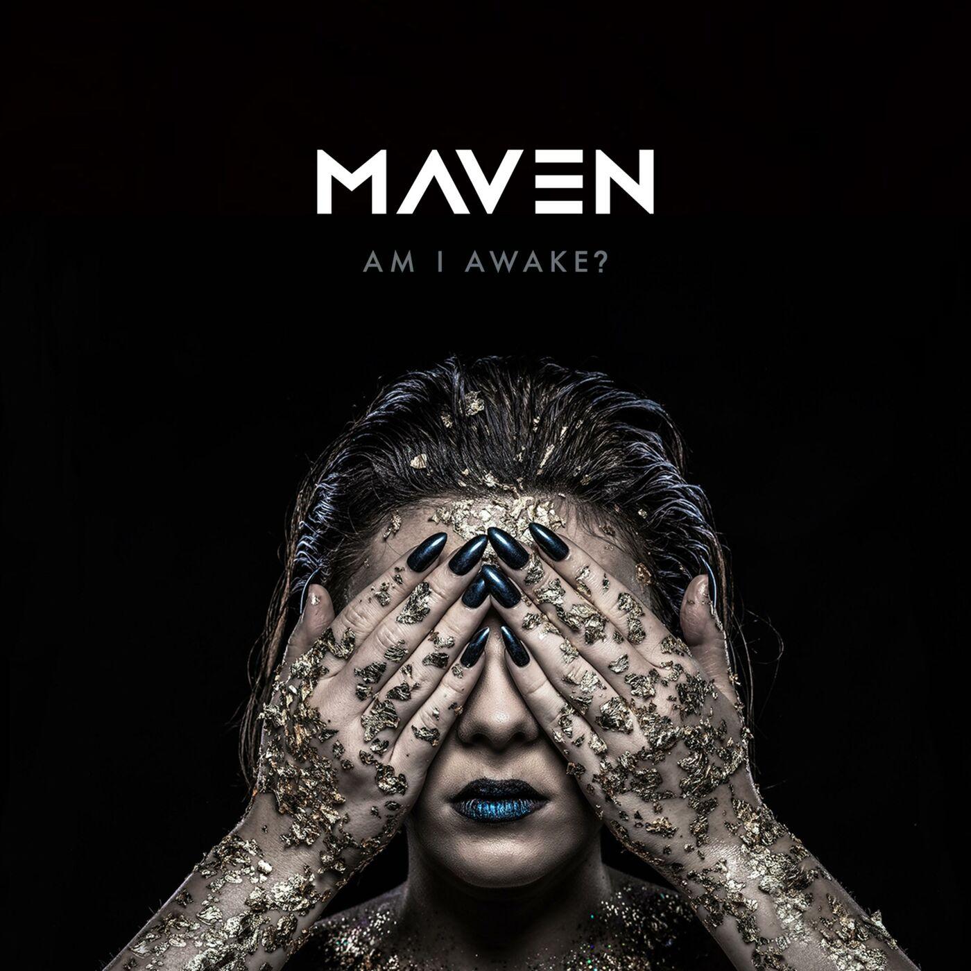Maven - Am I Awake? [EP] (2019)