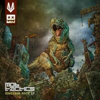 Dinosaur Rock - MOB TACTICS