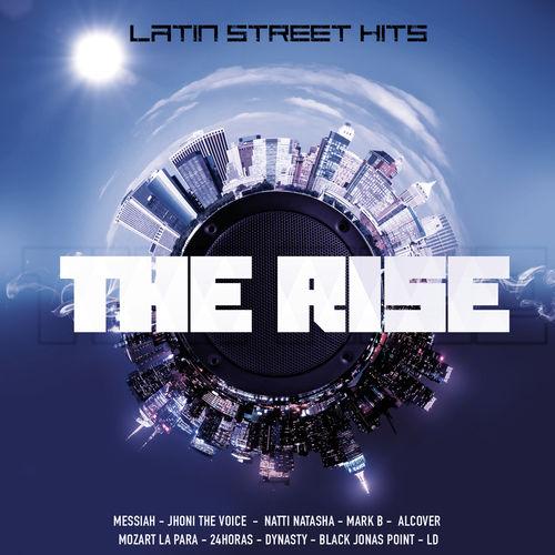 CD The Rise Latin Street Hits (2016)