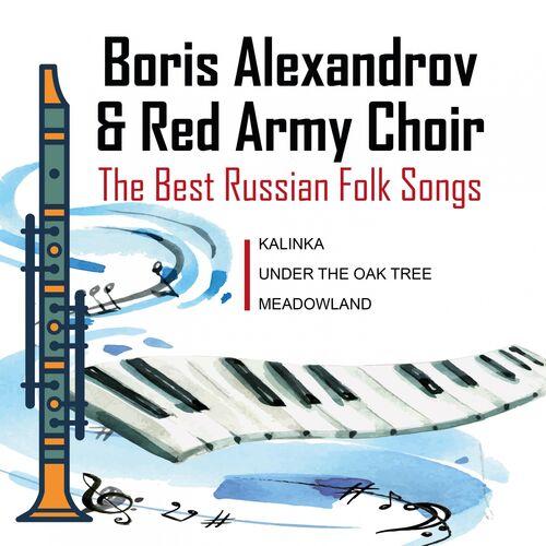 Boris Alexandrov Red Army Choir / Ensemble: The Best Of Russian Folk