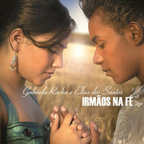 Baixar CD Irmãos na Fé – Gabriel Rocha & Elias dos Santos (2008) Grátis