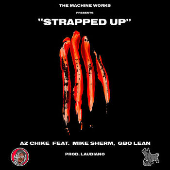 Strapped Up (feat. Mike Sherm and G-BO Lean) cover