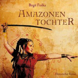 Album cover of Amazonentochter (Gekürzt)