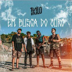 1Kilo – Em Busca do Ouro CD Completo