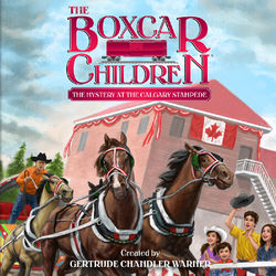 The Mystery at the Calgary Stampede - The Boxcar Children 140