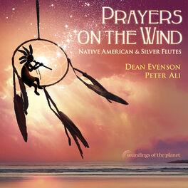 Dean Evenson - Prayers on the Wind