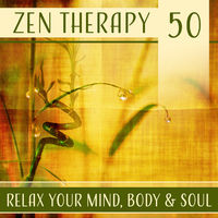 Various Artists: Zen Therapy 50: Relax Your Mind, Body & Soul, Music