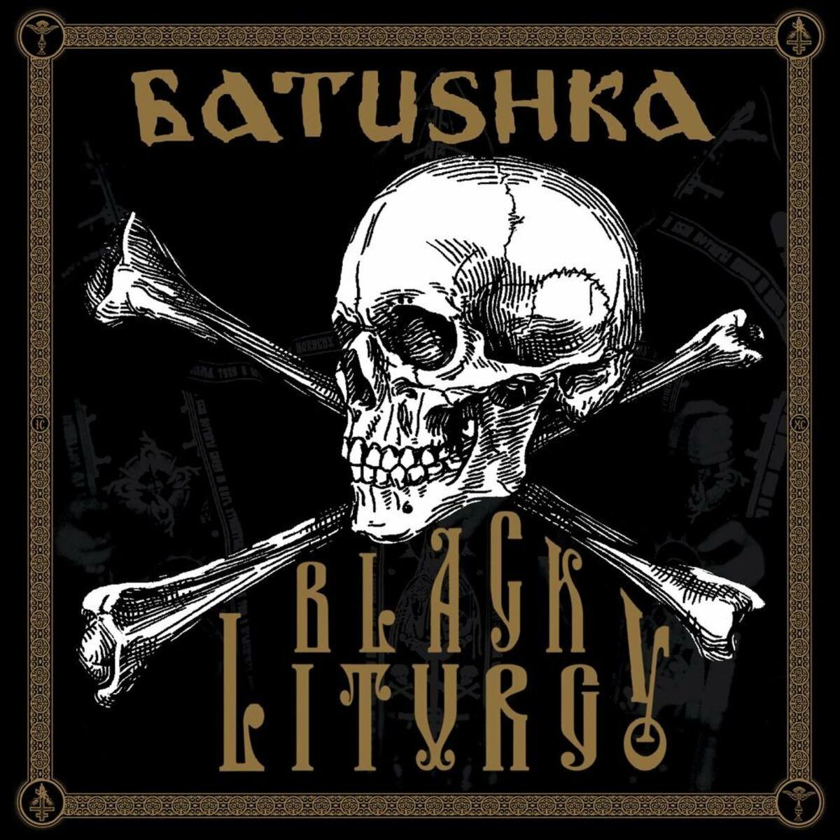 Batushka - BLACK LITURGY (Live) (2020)