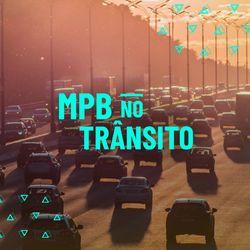 MPB No Trânsito 2019 CD Completo