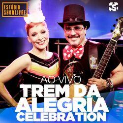 Trem Da Alegria – Celebration no Estúdio Showlivre (Ao Vivo) 2020 CD Completo