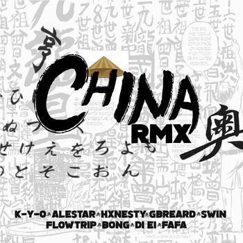 China (feat. Ale$tar, Hxnesty, Gbreard, Swin, FlowTrip, Bong, Di Ei & Fafa) (Remix) cover