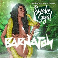 Snake Gyal - SAK NOEL-POPEYE CAUTION