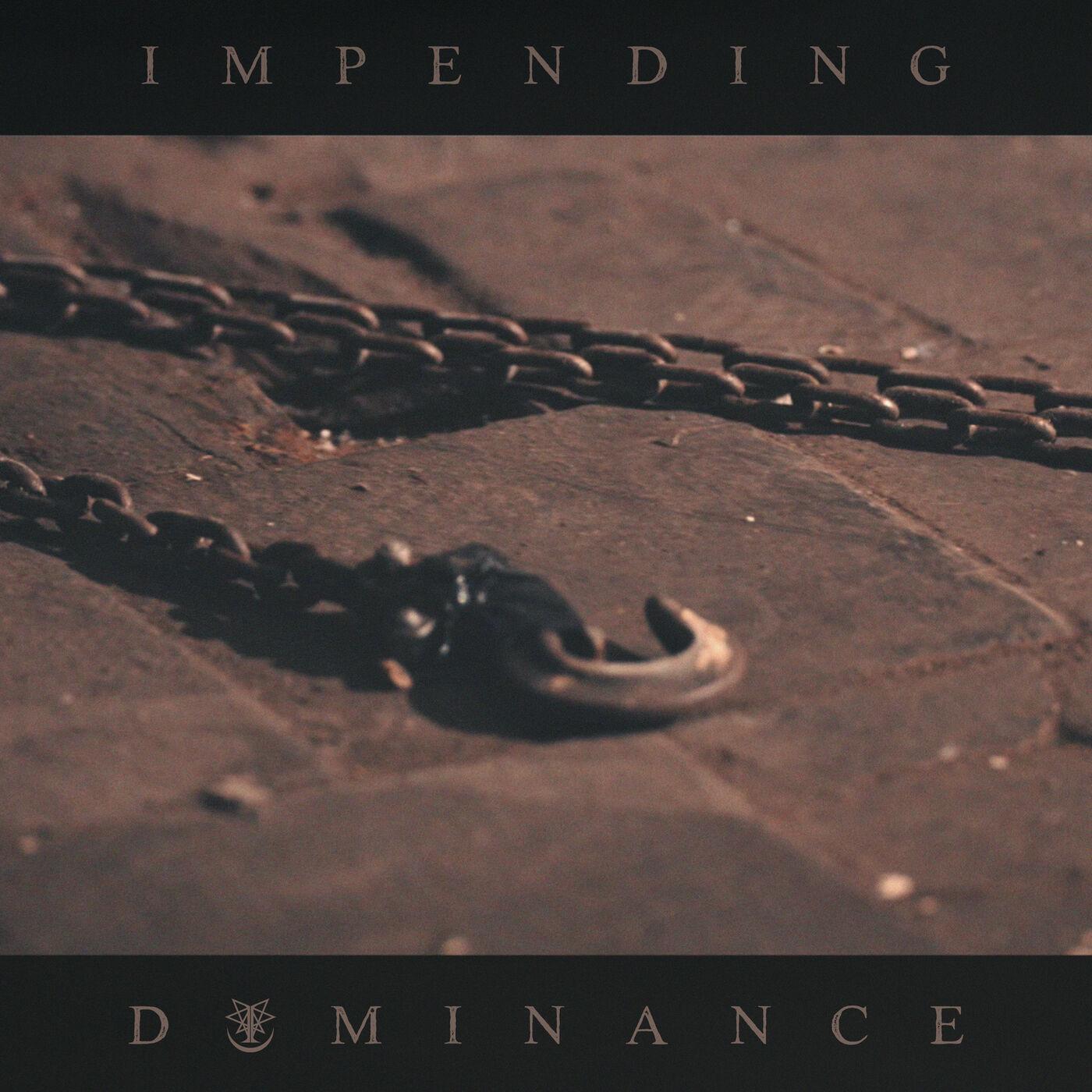 Ingested - Impending Dominance [single] (2020)