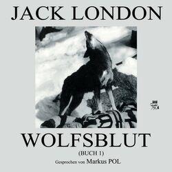 Wolfsblut (Buch 1) Audiobook