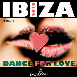 Album cover of IBIZA 2019 - DANCE FOR LOVE VOL. 1