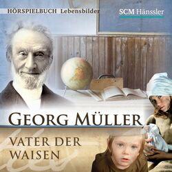 Georg Müller (Vater der Waisen) Audiobook