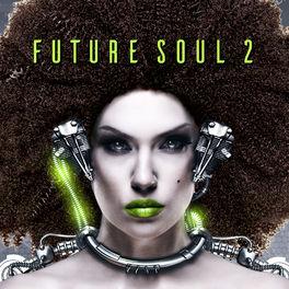 Album cover of Future Soul 2