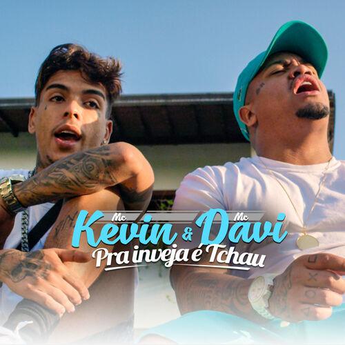 Single Pra Inveja É Tchau – Mc Kevin, Mc Davi (2018)