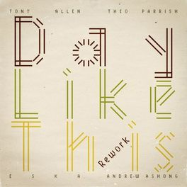 Album cover of Day Like This Rework