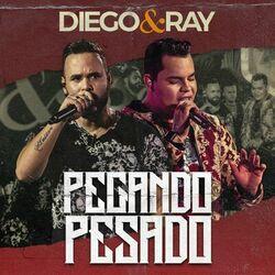 Pegando Pesado (Ao Vivo) - Diego e Ray